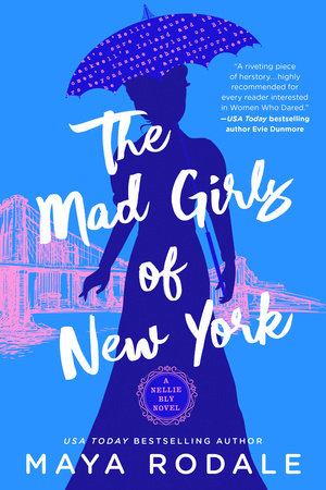 The Mad Girls of New York by Maya Rodale