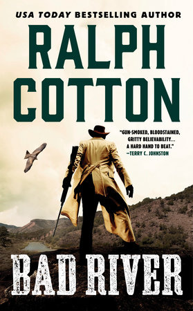 Bad River by Ralph Cotton