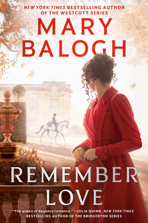 Remember Love by Mary Balogh