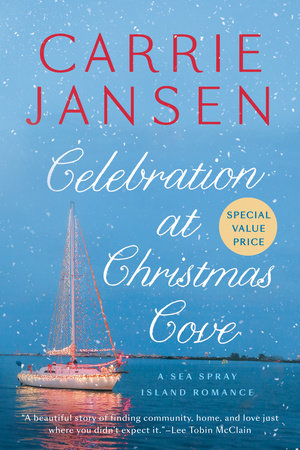 Celebration at Christmas Cove by Carrie Jansen