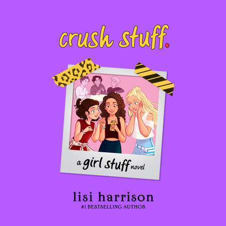 crush stuff. by Lisi Harrison
