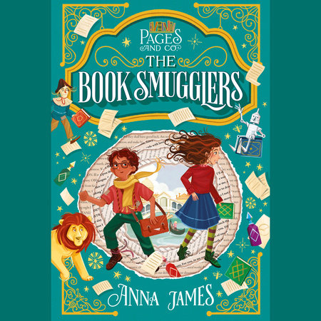Pages & Co.: The Book Smugglers by Anna James