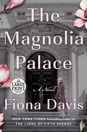 The Magnolia Palace by Fiona Davis