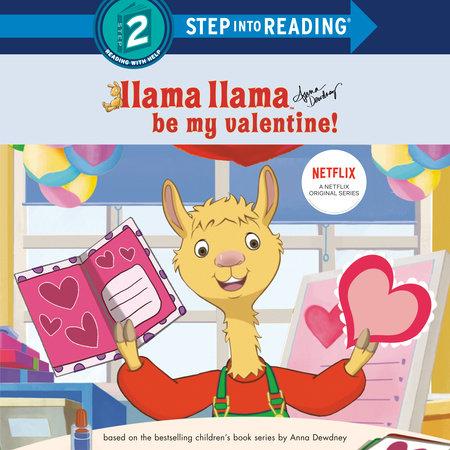 Llama Llama Be My Valentine! by