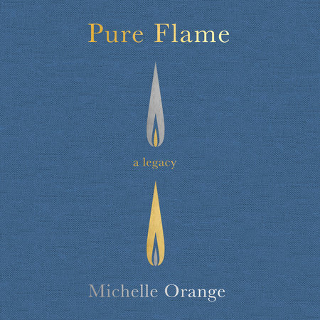 Pure Flame by Michelle Orange