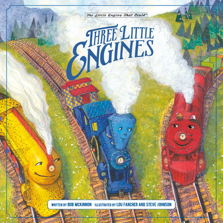 Three Little Engines by Bob McKinnon