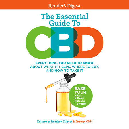 Reader's Digest The Essential Guide to CBD by Reader's Digest