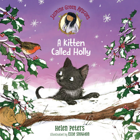 Jasmine Green Rescues: A Kitten Called Holly by Helen Peters
