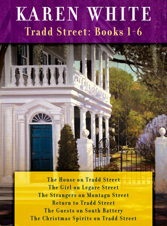 Karen White's Tradd Street: Books 1-6 by Karen White