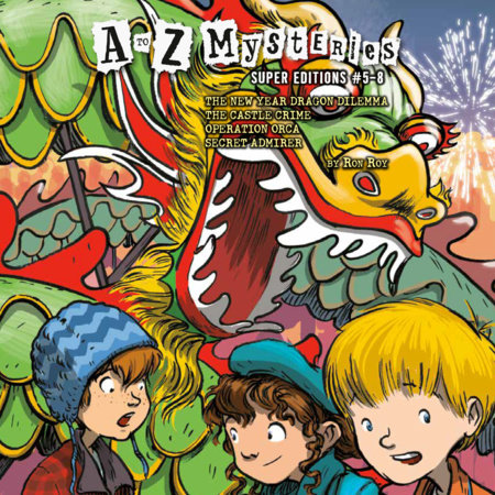 A to Z Mysteries Super Editions #5-8 by Ron Roy