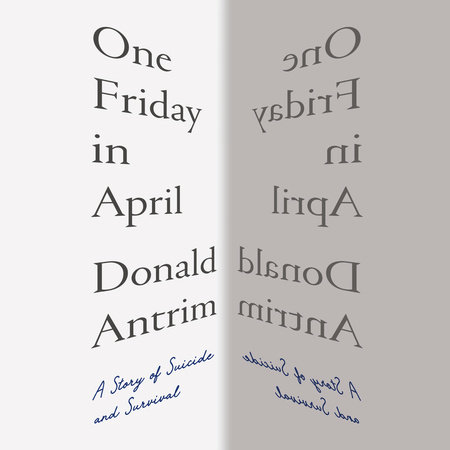 One Friday in April by Donald Antrim