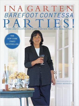 Barefoot Contessa Parties! by Ina Garten