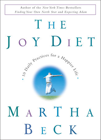 The Joy Diet by Martha Beck