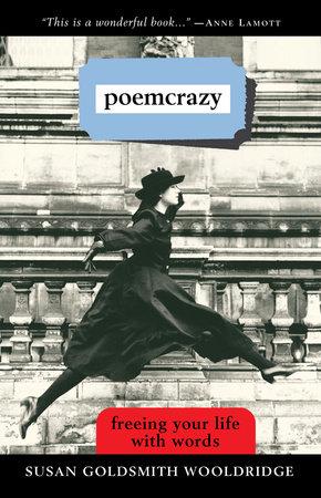 Poemcrazy by Susan G. Wooldridge