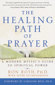 The Healing Path of Prayer