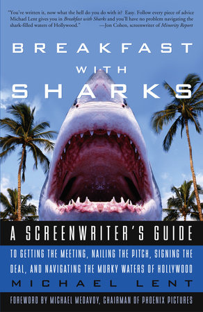 Breakfast with Sharks by Michael Lent