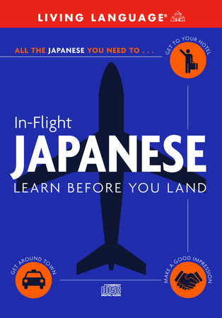In-Flight Japanese by Living Language