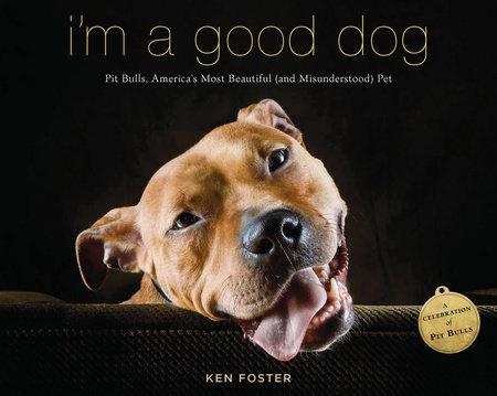 I'm a Good Dog by Ken Foster