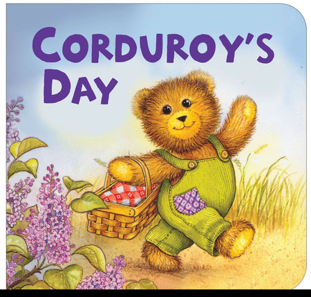 Corduroy's Day by Don Freeman