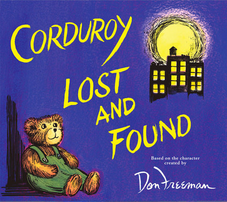Corduroy Lost and Found by B.G. Hennessy