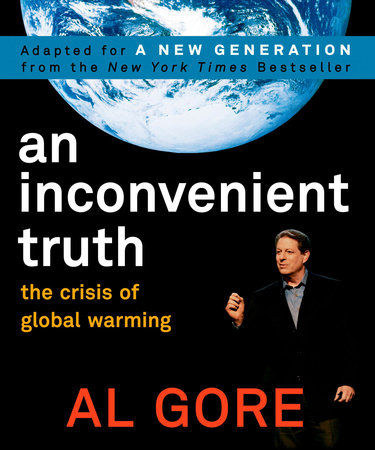 An Inconvenient Truth by Al Gore