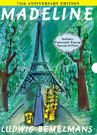 Madeline 75th Anniversary Edition by Ludwig Bemelmans
