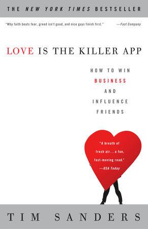 Love Is the Killer App by Tim Sanders
