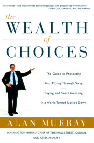 The Wealth of Choices