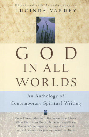 God In All Worlds by Lucinda Vardey