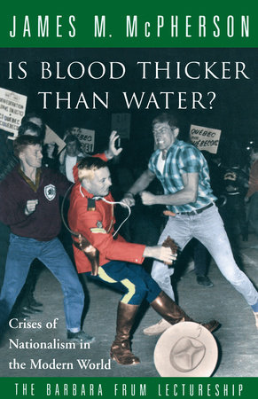 Is Blood Thicker Than Water? by James M. McPherson