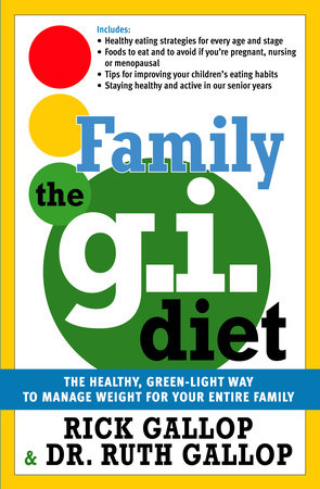 The Family G.I. Diet by Rick Gallop