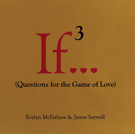 If..., Volume 3 by Evelyn McFarlane and James Saywell