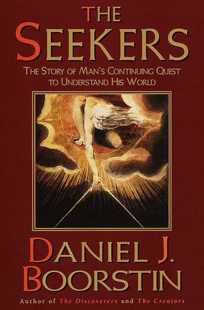 The Seekers by Daniel J. Boorstin