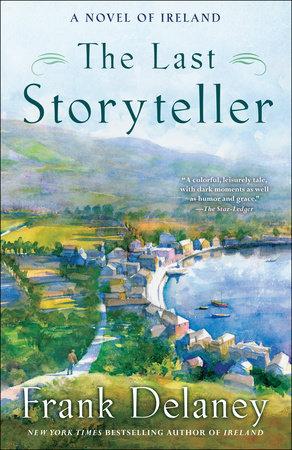 The Last Storyteller by Frank Delaney