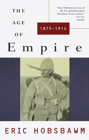 The Age of Empire by Eric Hobsbawm