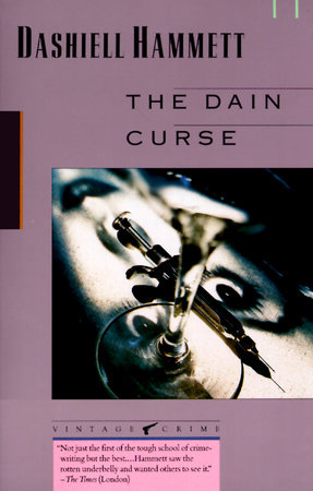 The Dain Curse by Dashiell Hammett
