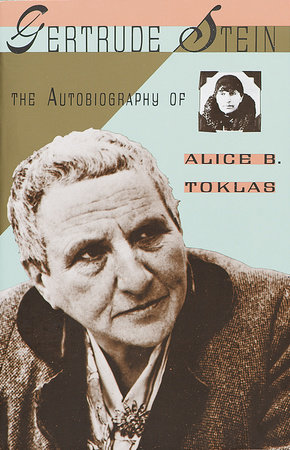 The Autobiography of Alice B. Toklas by Gertrude Stein