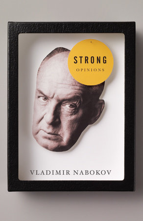 Strong Opinions by Vladimir Nabokov