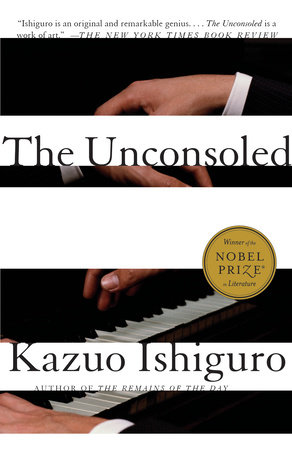 The Unconsoled by Kazuo Ishiguro