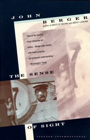 The Sense of Sight by John Berger