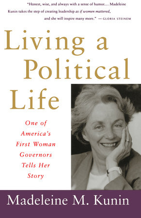 Living a Political Life by Madeleine May Kunin