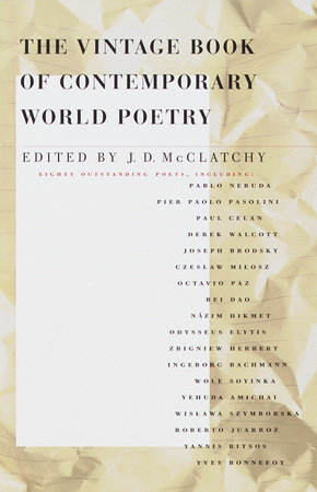 The Vintage Book of Contemporary World Poetry by J. D. McClatchy