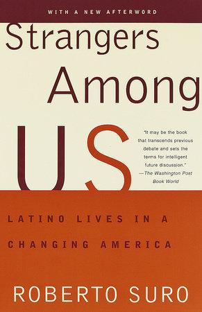 Strangers Among Us by Roberto Suro