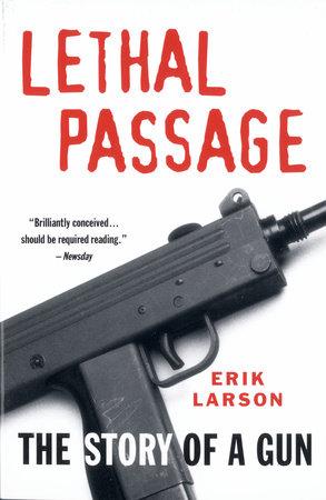 Lethal Passage by Erik Larson