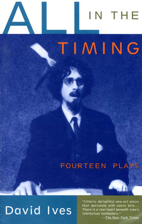 All in the Timing by David Ives
