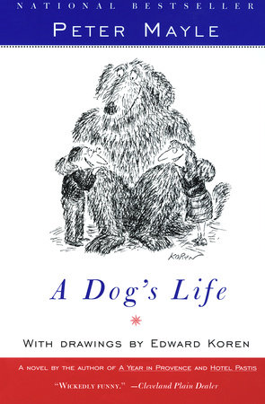 A Dog's Life by Peter Mayle