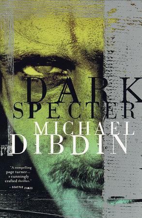 Dark Specter by Michael Dibdin