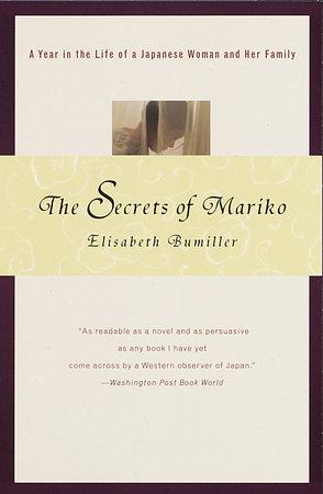 The Secrets of Mariko by Elisabeth Bumiller