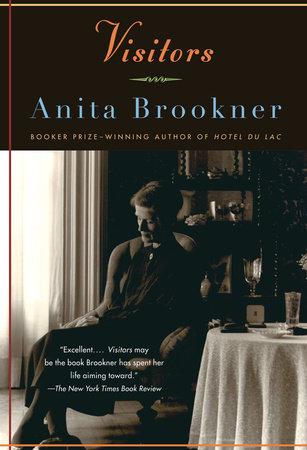 Visitors by Anita Brookner