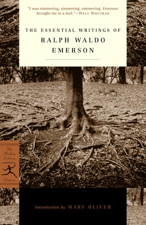 The Essential Writings of Ralph Waldo Emerson by Ralph Waldo Emerson